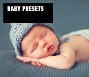 baby presets