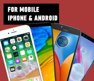 for mobile iphone android
