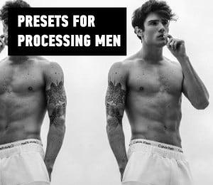 presets for processing men