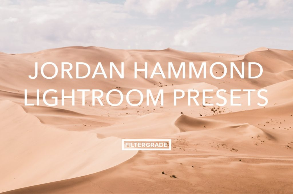 Preset Jordan Hammond Lightroom Presets for lightroom