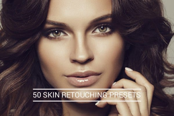 Preset Advanced Premium Skin Re-Touch Presets for lightroom