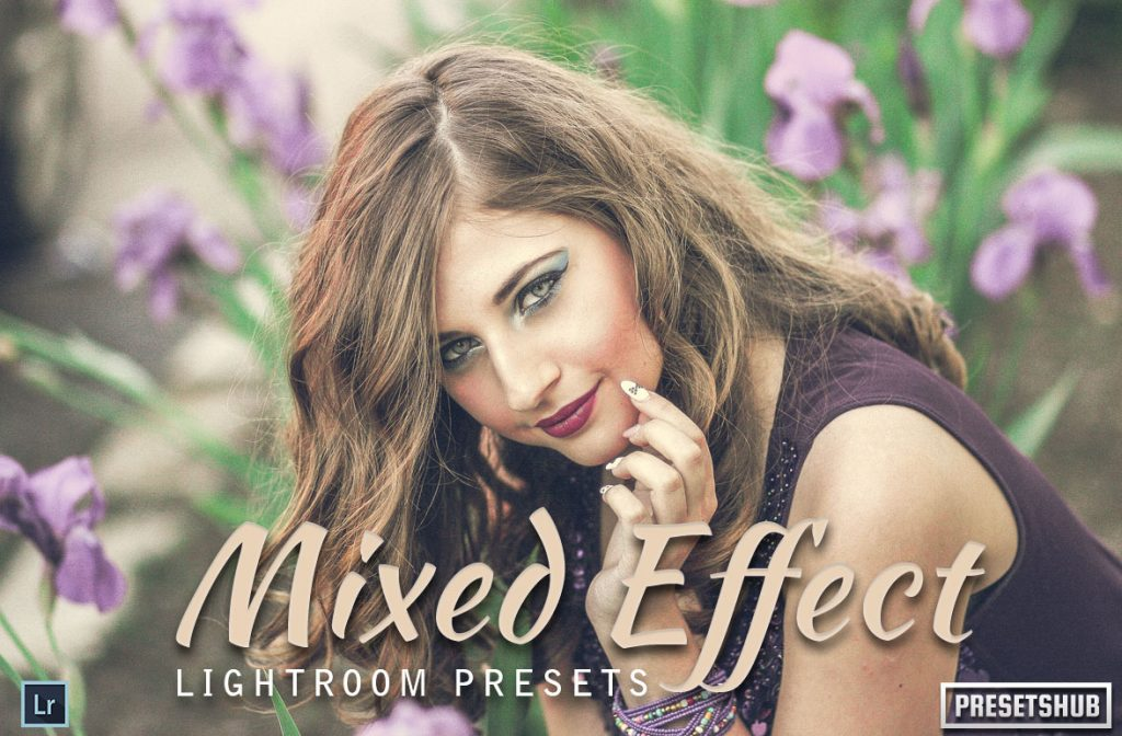 Preset Mixed Effects for lightroom