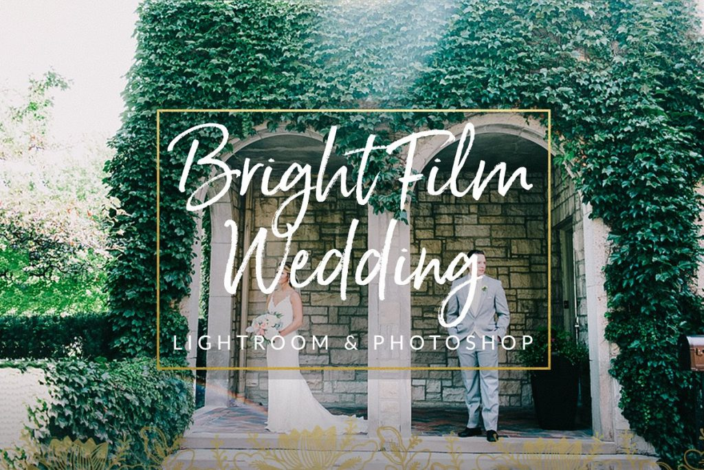 Preset Bright Film Wedding Lightroom Presets for lightroom
